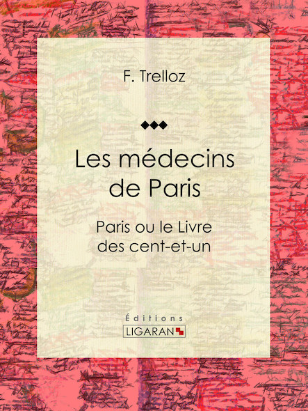 Les médecins de Paris, Paris ou le Livre des cent-et-un