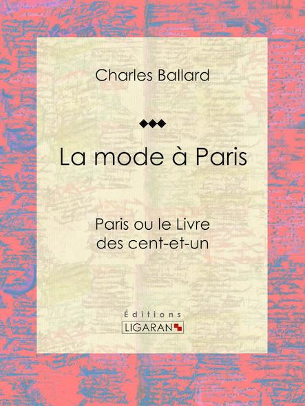 La mode à Paris, Paris ou le Livre des cent-et-un