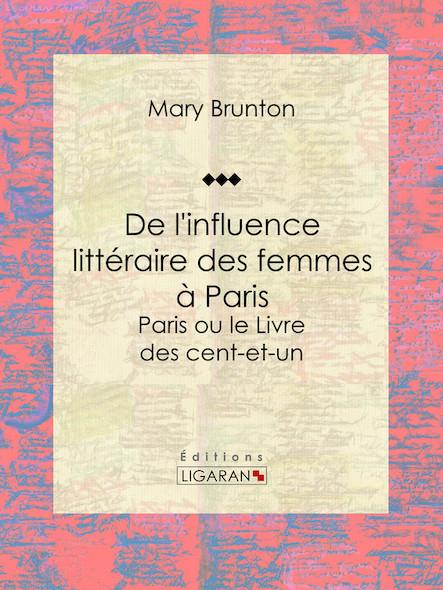 De l'influence littéraire des femmes à Paris, Paris ou le Livre des cent-et-un