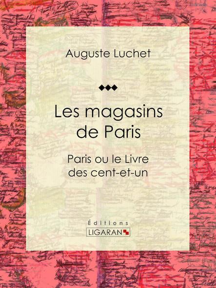 Les magasins de Paris, Paris ou le Livre des cent-et-un