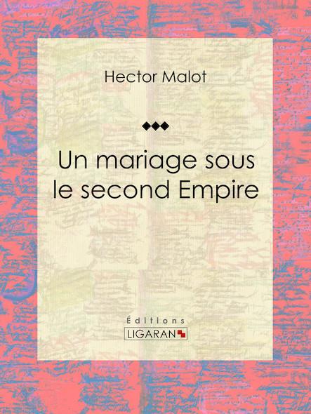 Un mariage sous le second Empire