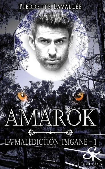 Amarok : La malédiction Tsigane, T1