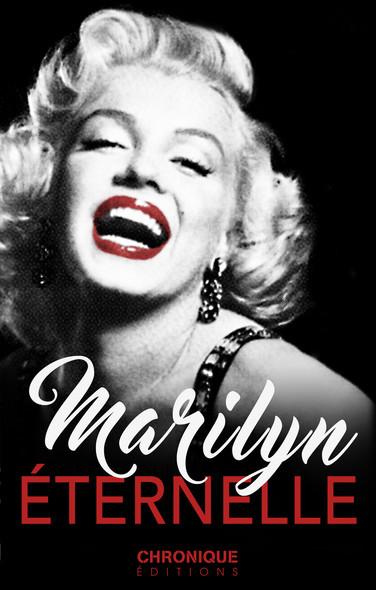 Marilyn Monroe, éternelle : Petites Chroniques, T3