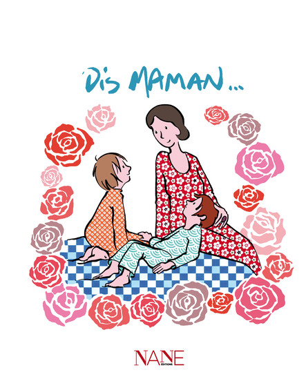 Dis Maman