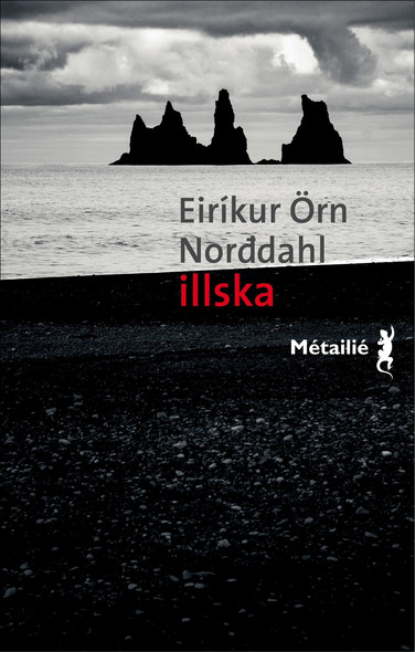 Illska : Le Mal