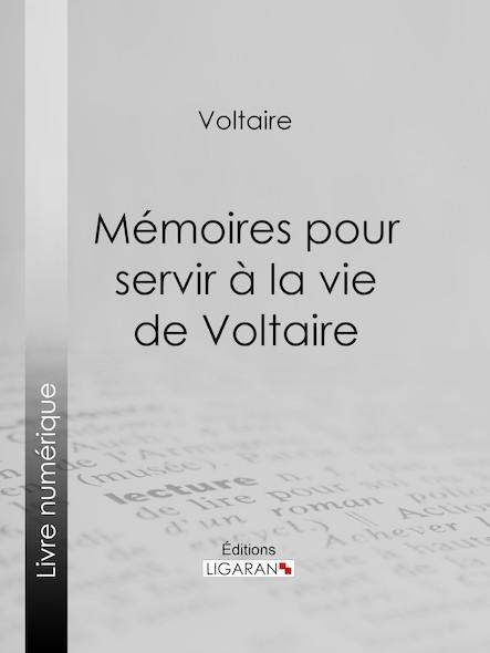 Mémoires pour servir à la vie de Voltaire
