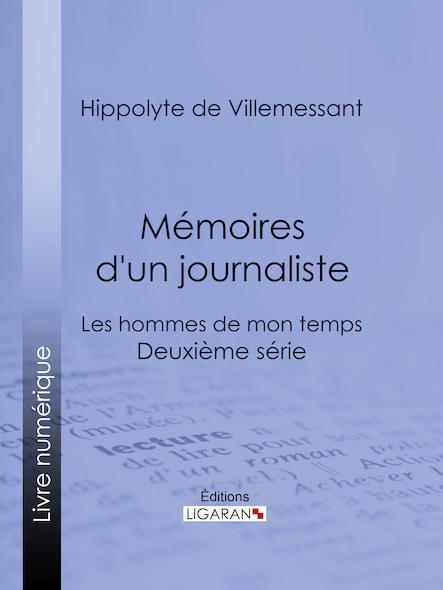Mémoires d'un journaliste, Les hommes de mon temps - Deuxième série