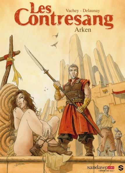 Les Contresang - Tome 1 : Arken