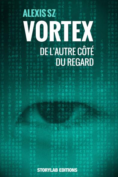 De l'autre côté du regard : Vortex 3