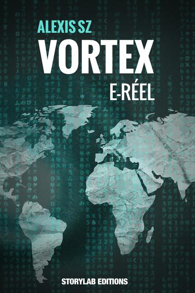 E-Réel : Vortex 2