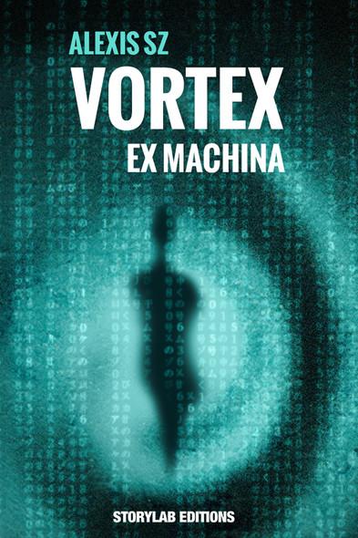 Ex Machina : Vortex 1