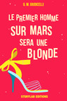 Le premier homme sur Mars sera une blonde