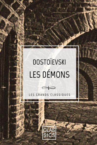 Les démons : (Les Possédés)