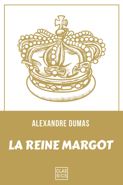 La Reine Margot