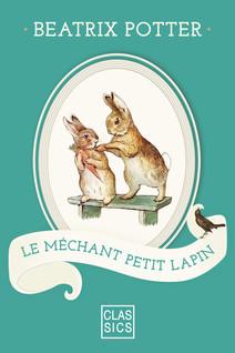 Le méchant petit lapin | Beatrix, Potter
