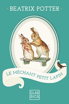 Le méchant petit lapin | Potter Beatrix