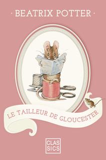 Le tailleur de Gloucester | Beatrix, Potter