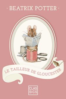 Le tailleur de Gloucester | Potter Beatrix