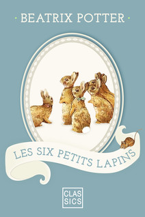Les six petits lapins | Beatrix, Potter
