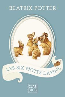 Les six petits lapins | Potter Beatrix