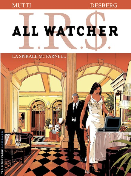All Watcher Tome 4 – La Spirale Mc Parnell