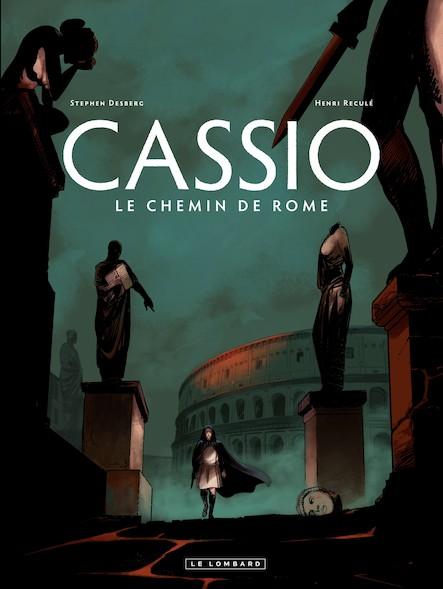 Cassio Tome 5 – Le Chemin de Rome