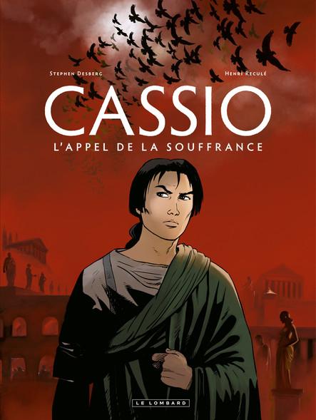 Cassio Tome 6 – L'Appel de la souffrance