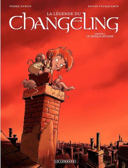 La Légende du Changeling Tome 2- Le Croque-mitaine