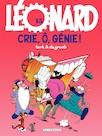 Léonard Tome 15 – Crie, Ô, génie!
