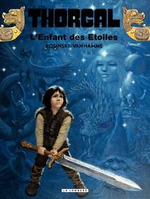 Thorgal Tome 7 - L'Enfant des étoiles | Grzegorz, Rosinski