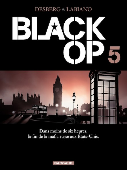 Black Op - saison 1, tome 5: Black Op T5