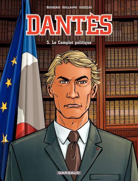 Dantès, tome 5: Le complot politique (5)