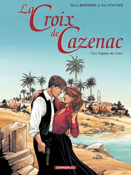 La Croix de Cazenac, tome 7: Espions du Caïre (Les)