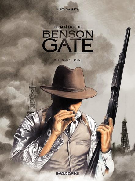 Le Maître de Benson Gate, tome 3: Le Sang Noir (3)