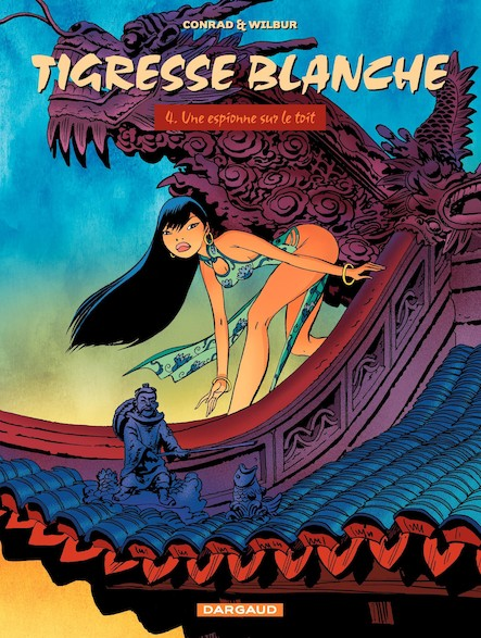 Tigresse Blanche, tome 4: Espionne sur le toit