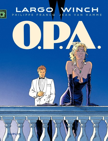 Largo Winch - Tome 3 - O.P.A