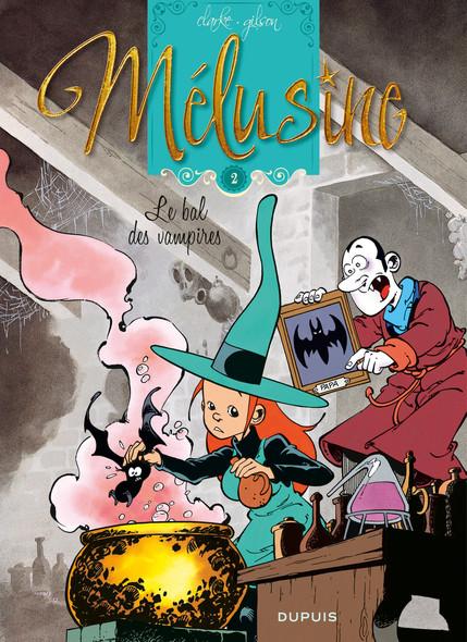 Mélusine - LE BAL DES VAMPIRES