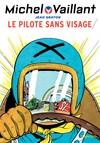 Michel Vaillant 2 (rééd. Dupuis) Pilote sans visage (Le)