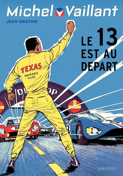Michel Vaillant 5 (rééd. Dupuis) 13 est au départ (Le)