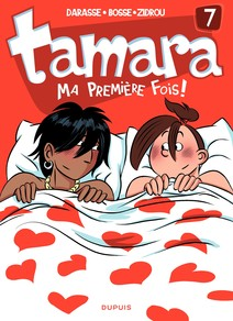Tamara - Tome 7 - Ma première fois | Darasse
