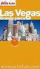 Las Vegas - Grands parcs  2016 Petit Futé (avec cartes, photos + avis des lecteurs)