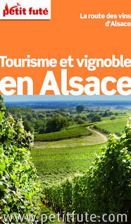 Tourisme et Vignoble en Alsace 2015 (avec photos et avis des lecteurs) | Auzias, Dominique