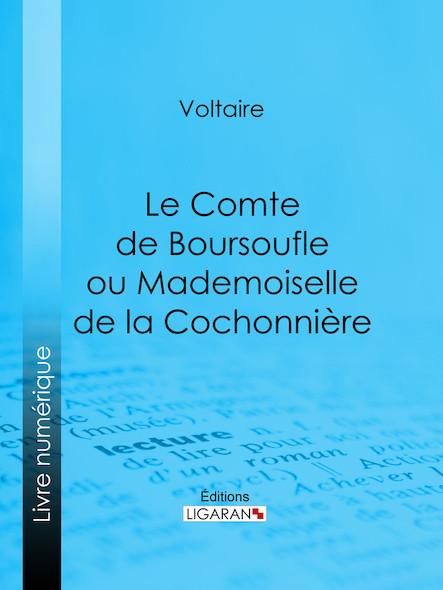 Le Comte de Boursoufle ou Mademoiselle de la Cochonnière
