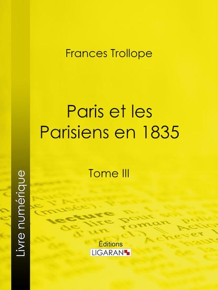 Paris et les Parisiens en 1835 III