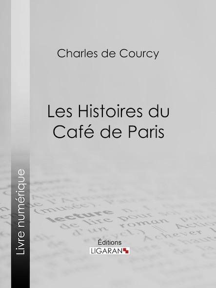 Les Histoires du Café de Paris