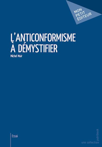 L'Anticonformisme à démystifier