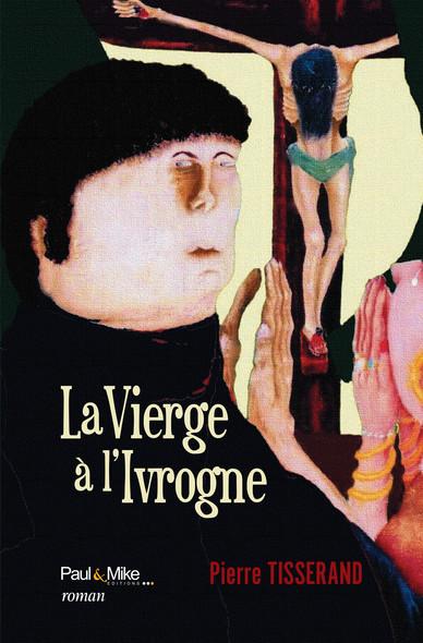 La Vierge à l'Ivrogne