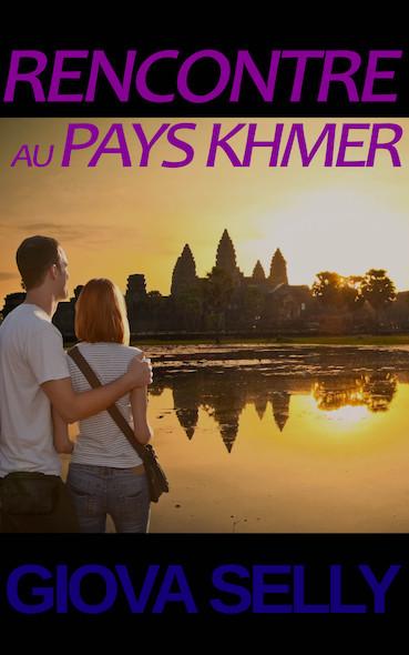 Rencontre au Pays Khmer