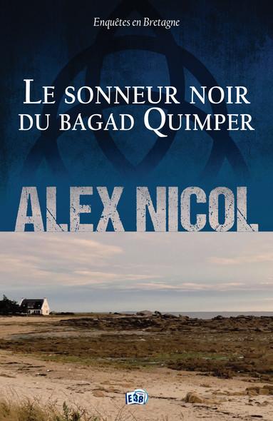 Le Sonneur noir du Bagad Quimper : Enquêtes en Bretagne