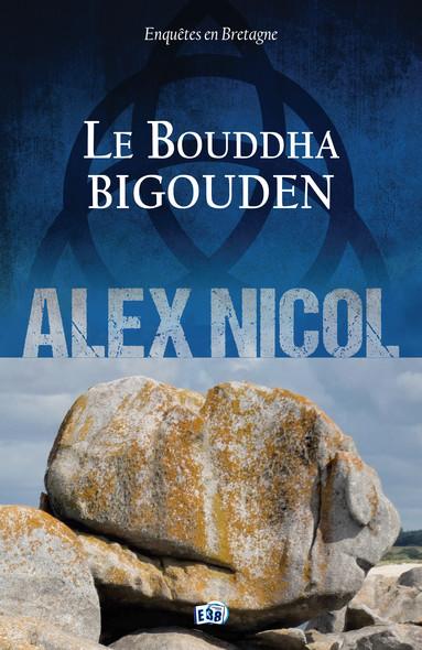 Le Bouddha bigouden : Enquêtes en Bretagne